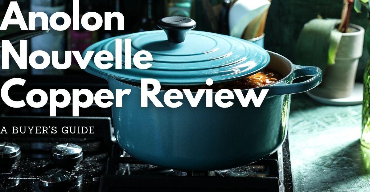 Anolon nouvelle copper review