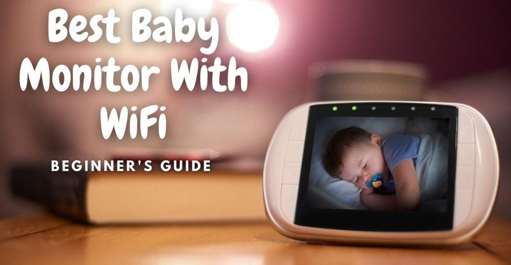 best baby monitor with wifi1